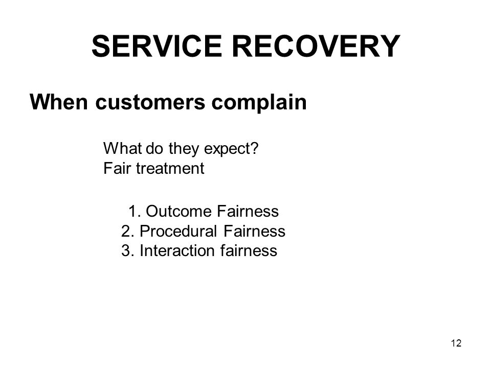SERVICE RECOVERY When customers complain