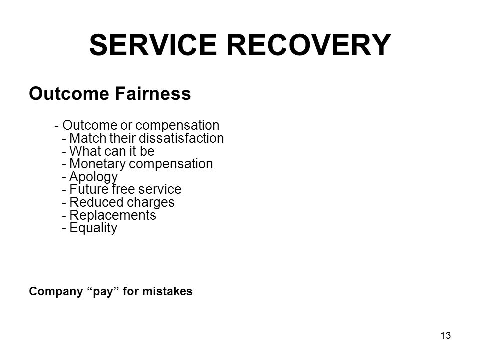 SERVICE RECOVERY Outcome Fairness