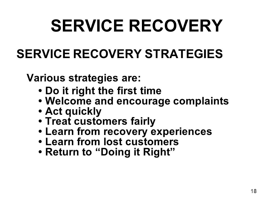 SERVICE RECOVERY SERVICE RECOVERY STRATEGIES Various strategies are: