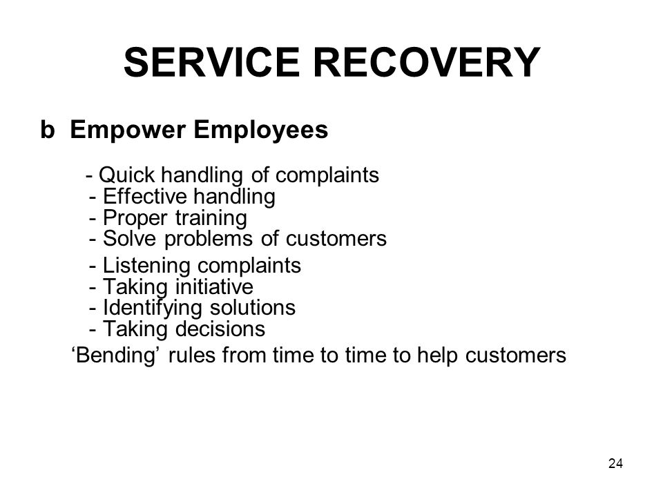 SERVICE RECOVERY b Empower Employees