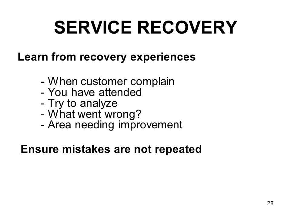 SERVICE RECOVERY Learn from recovery experiences