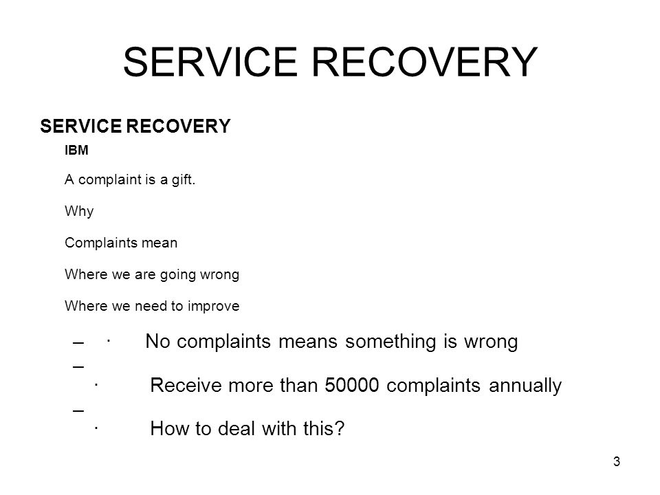 SERVICE RECOVERY · No complaints means something is wrong