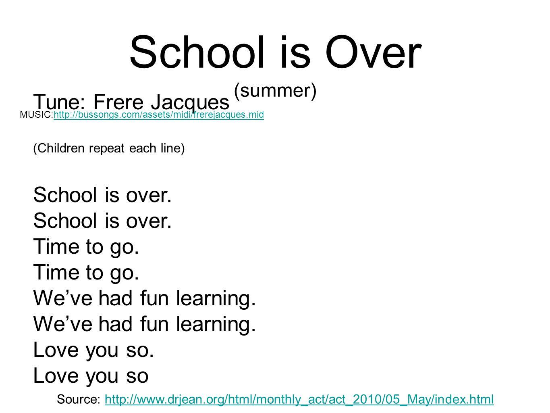 School is Over (summer)