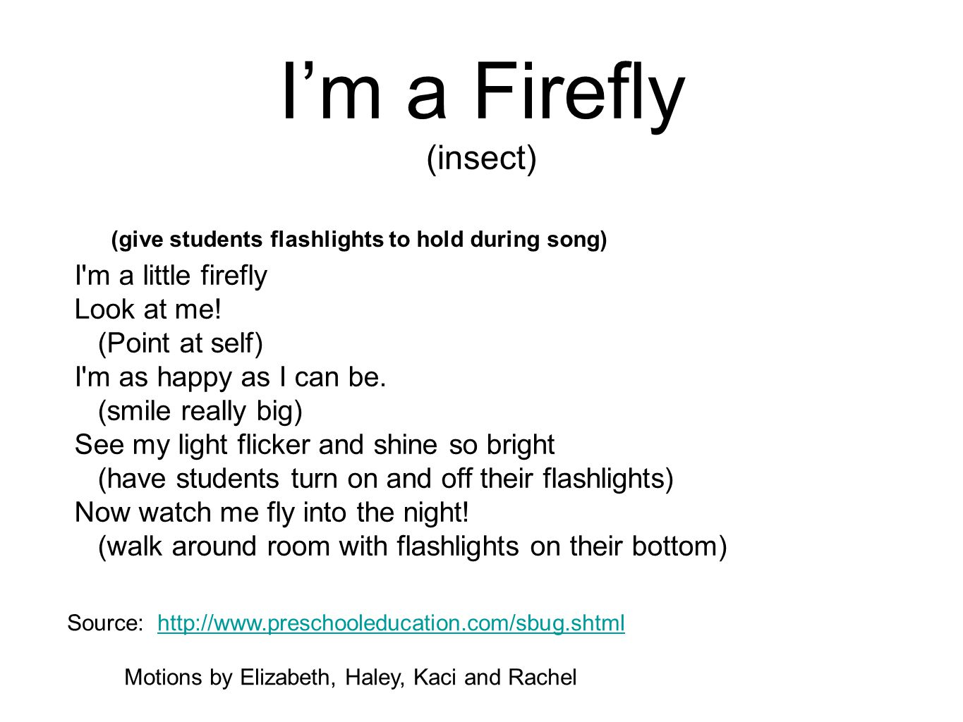 (give students flashlights to hold during song)