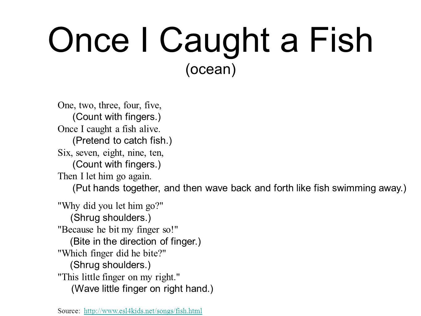 Once I Caught a Fish (ocean)