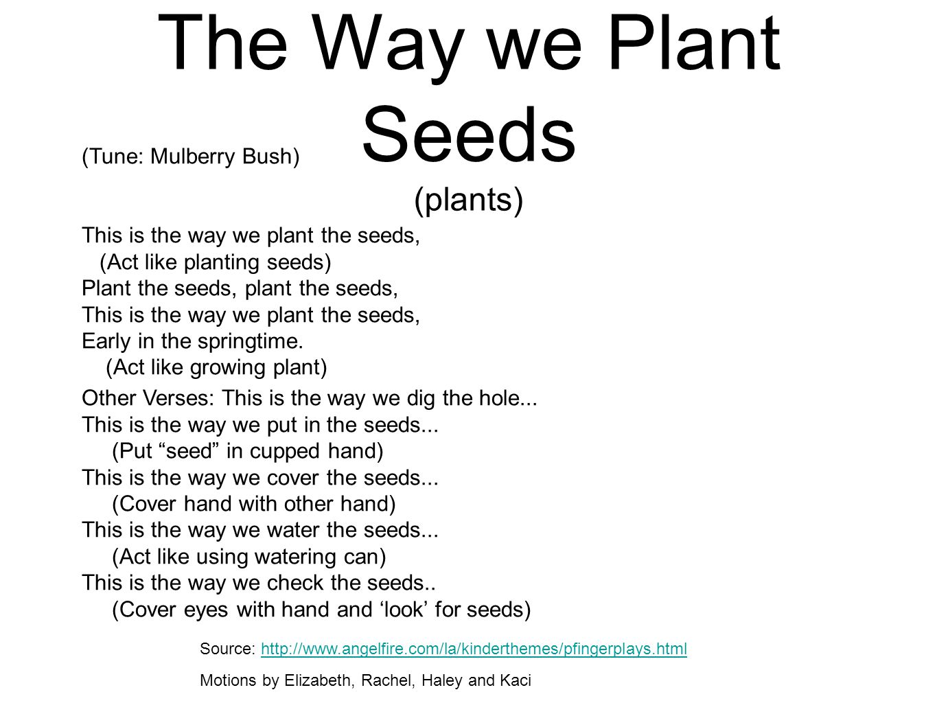 The Way we Plant Seeds (plants)