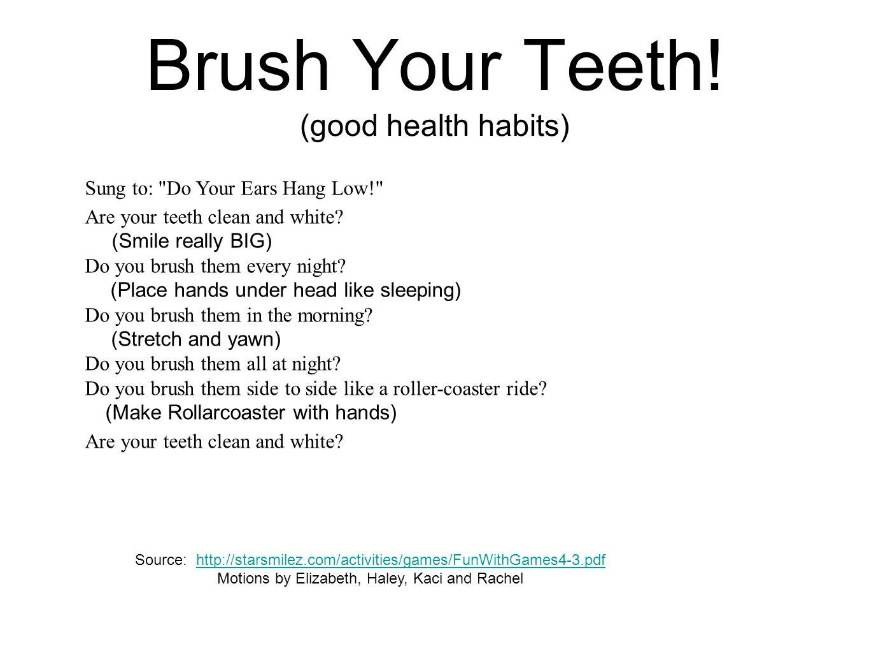 Brush Your Teeth! (good health habits)