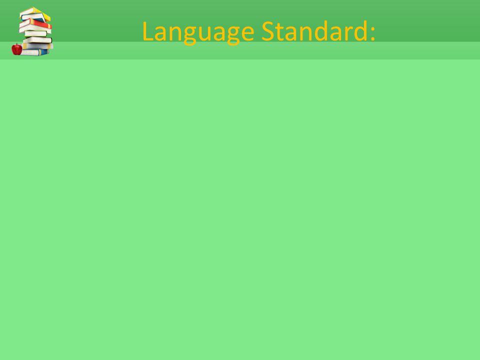 Language Standard: