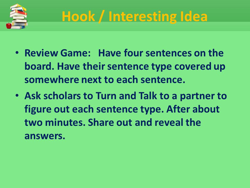 Hook / Interesting Idea