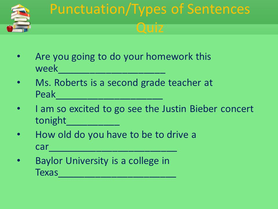 Punctuation/Types of Sentences Quiz