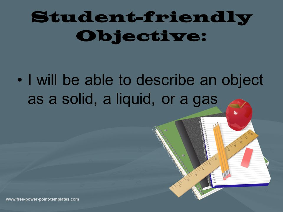 Student-friendly Objective: