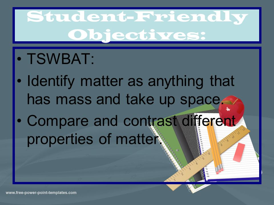 Student-Friendly Objectives: