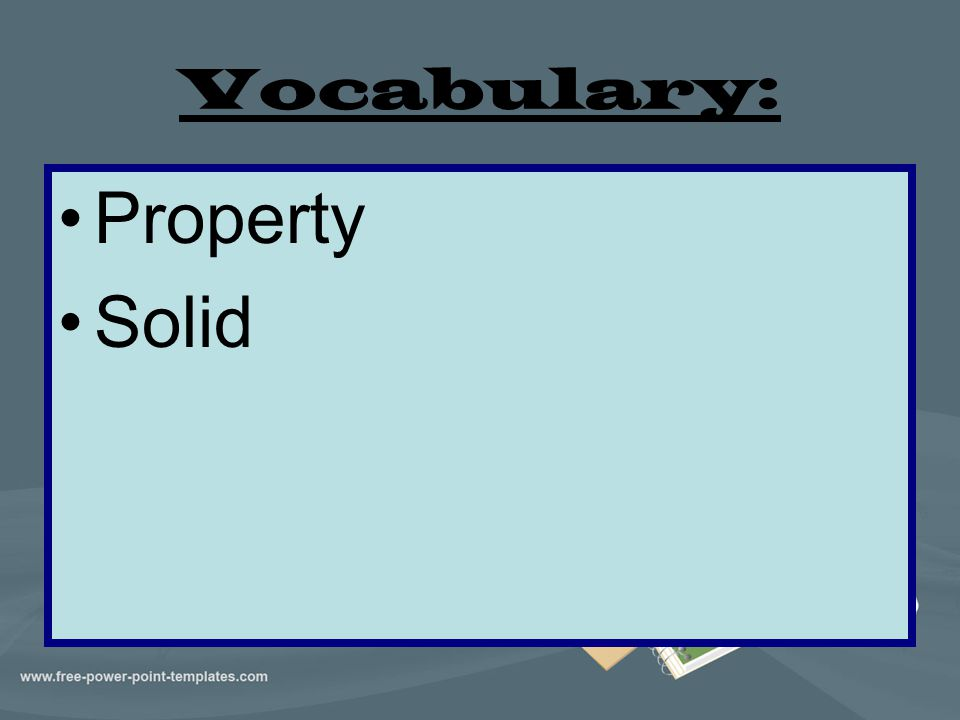 Vocabulary: Property Solid