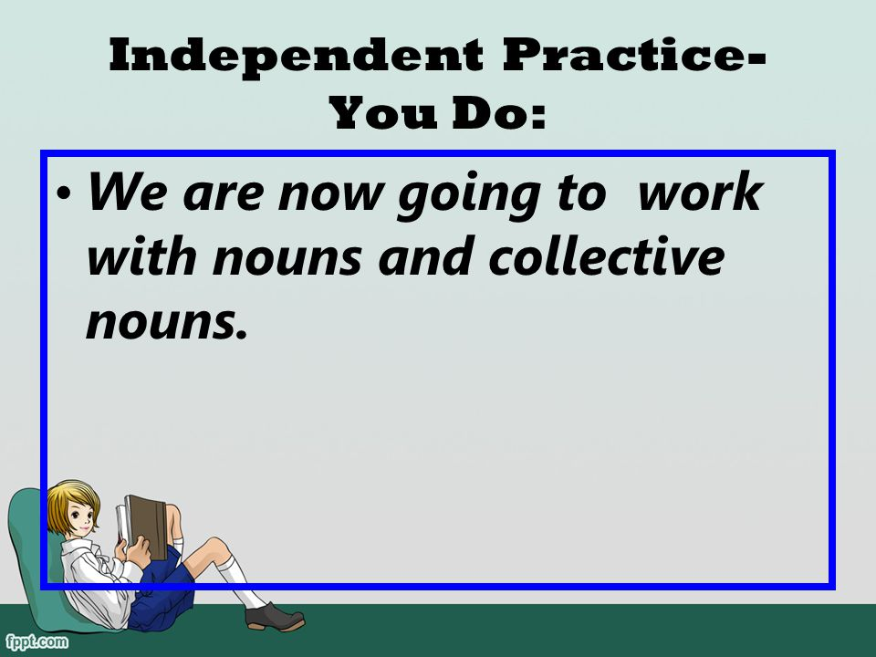 Independent Practice-You Do: