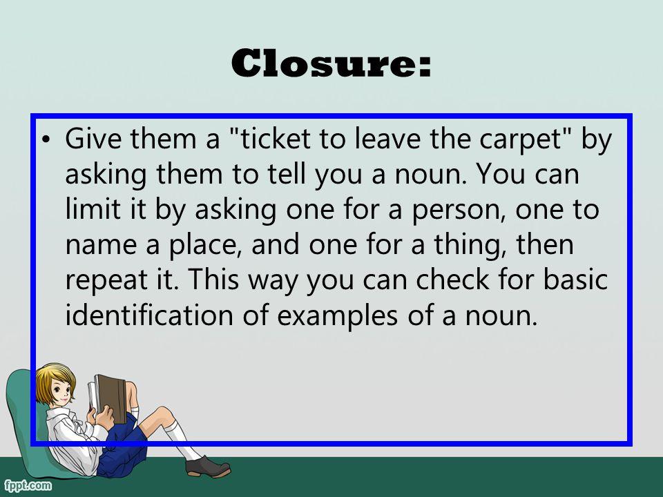 Closure: