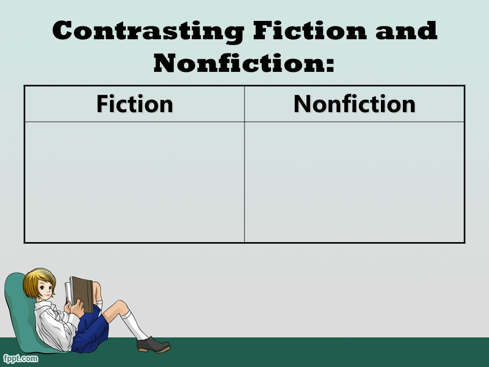 Contrasting Fiction and Nonfiction: