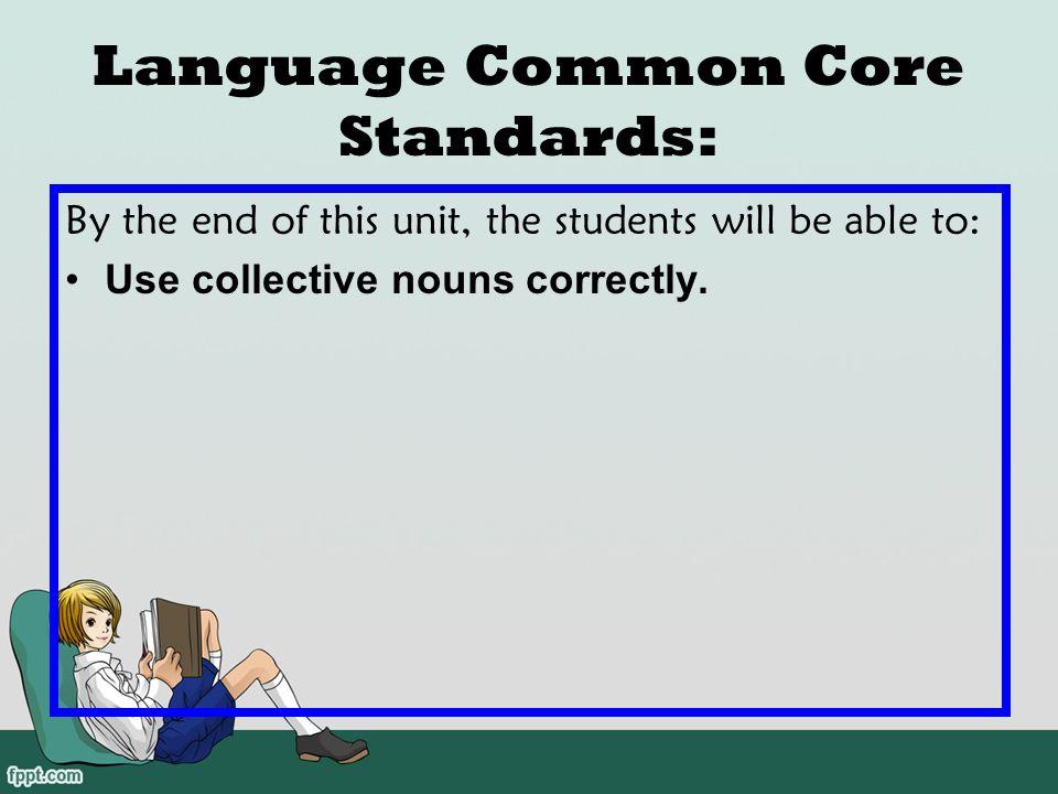 Language Common Core Standards: