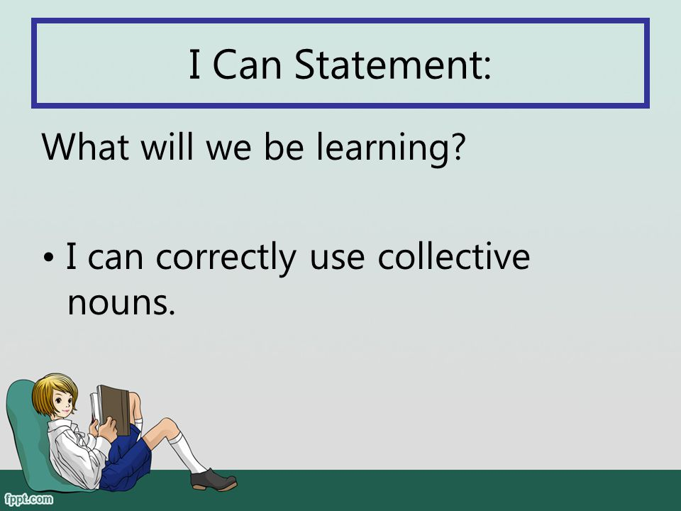 I Can Statement: What will we be learning