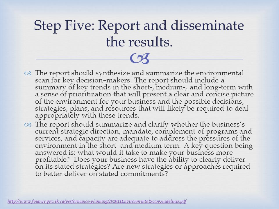 Step Five: Report and disseminate the results.