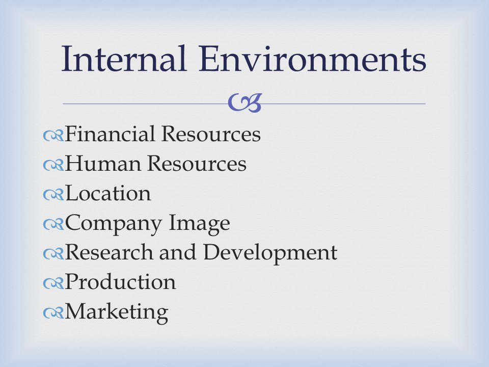 Internal Environments