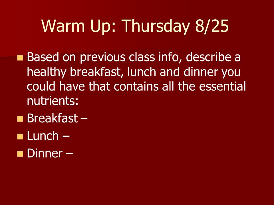 Warm Up: Thursday 8/25