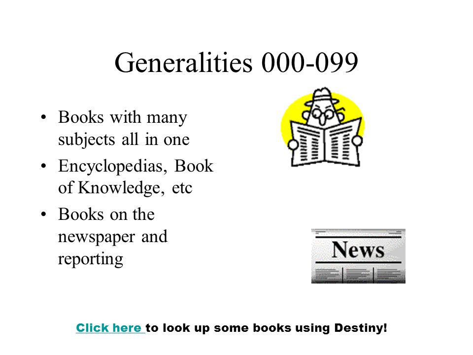 Click here to look up some books using Destiny!