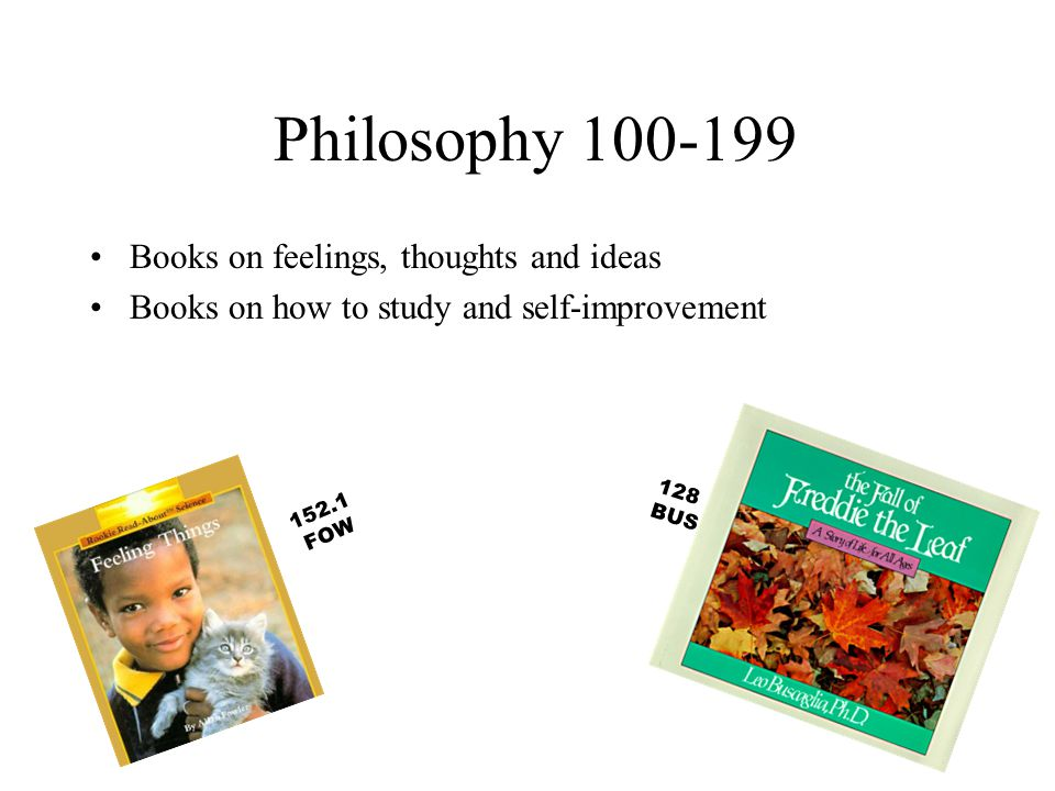 Philosophy 100-199 Books on feelings, thoughts and ideas