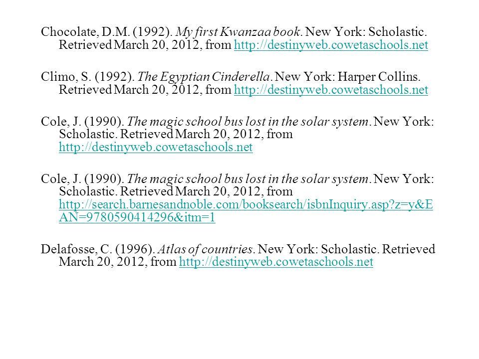 Chocolate, D. M. (1992). My first Kwanzaa book. New York: Scholastic