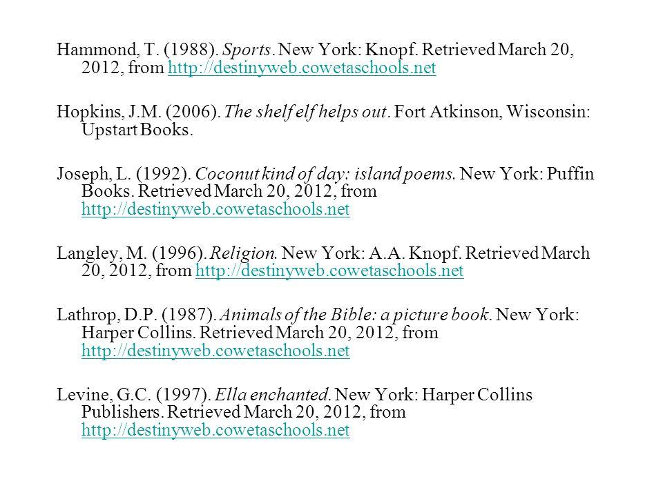Hammond, T. (1988). Sports. New York: Knopf