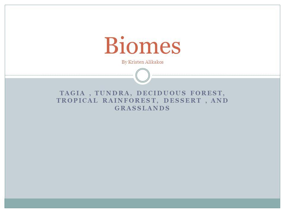 Biomes By Kristen Alikakos