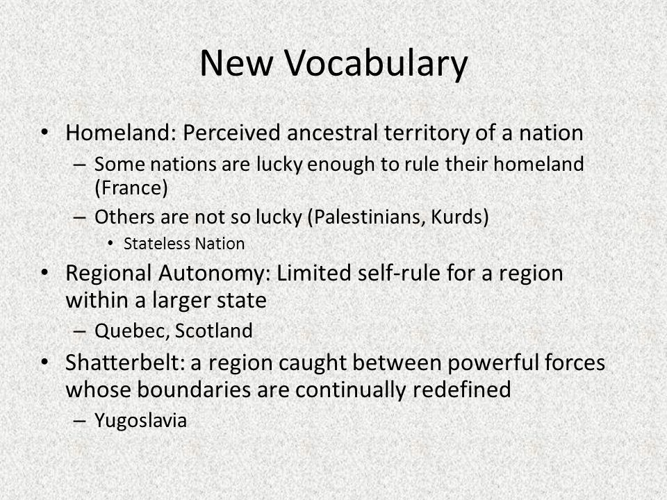 New Vocabulary Homeland: Perceived ancestral territory of a nation
