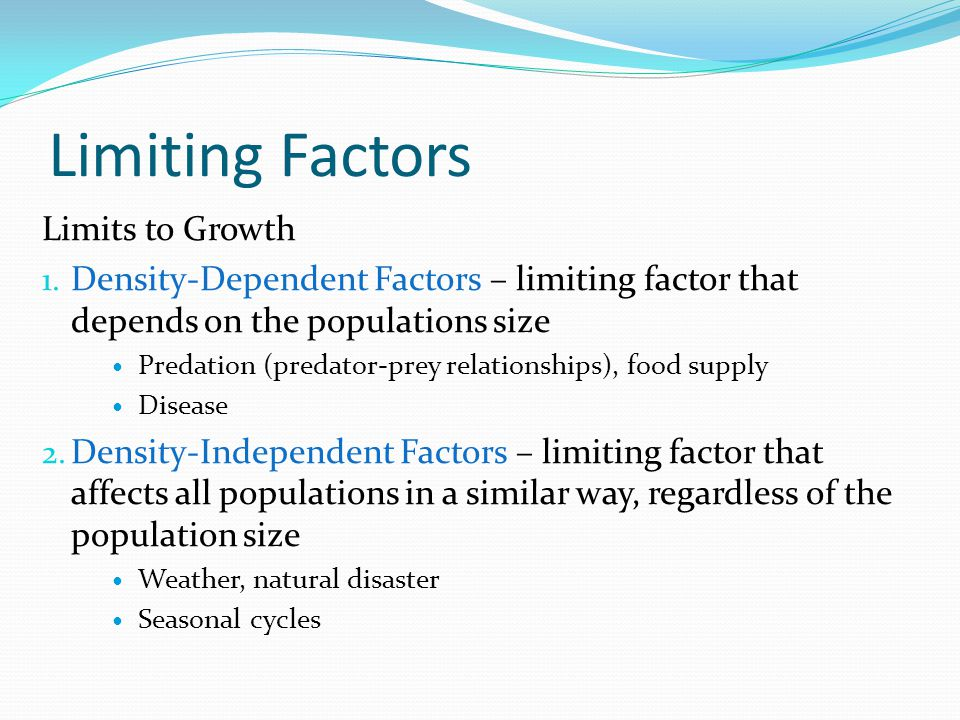 Dependent Limiting Factors Examples