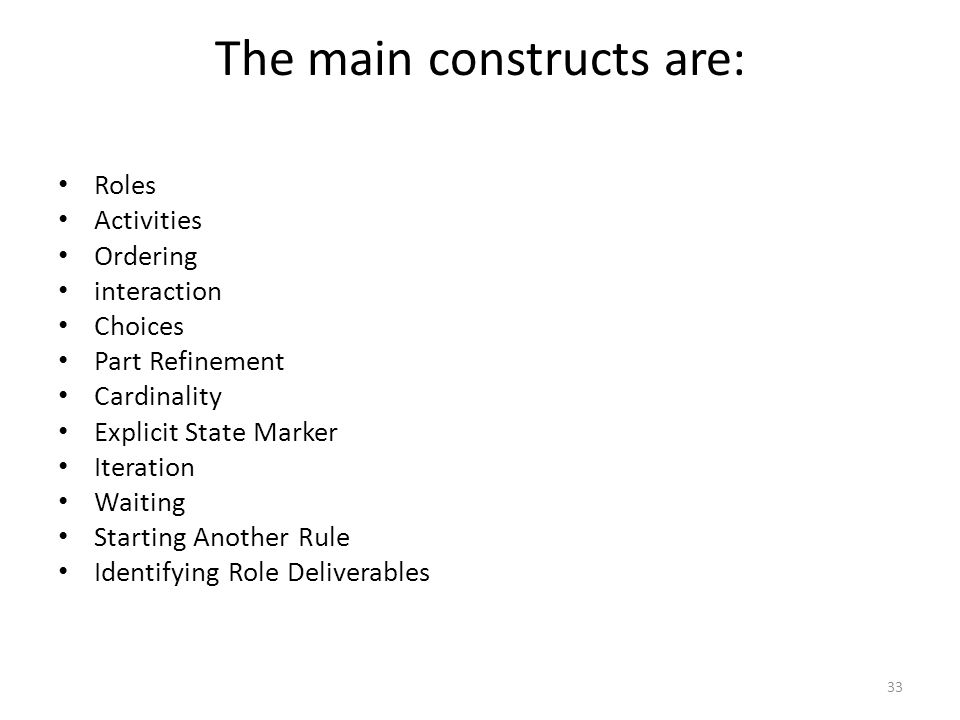 The main constructs are: