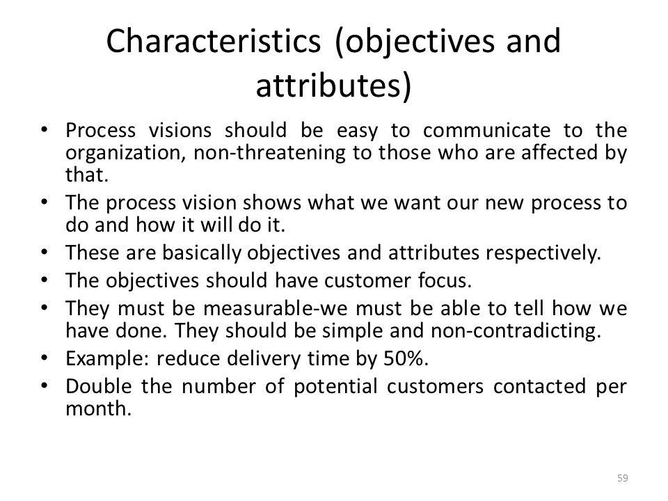 Characteristics (objectives and attributes)