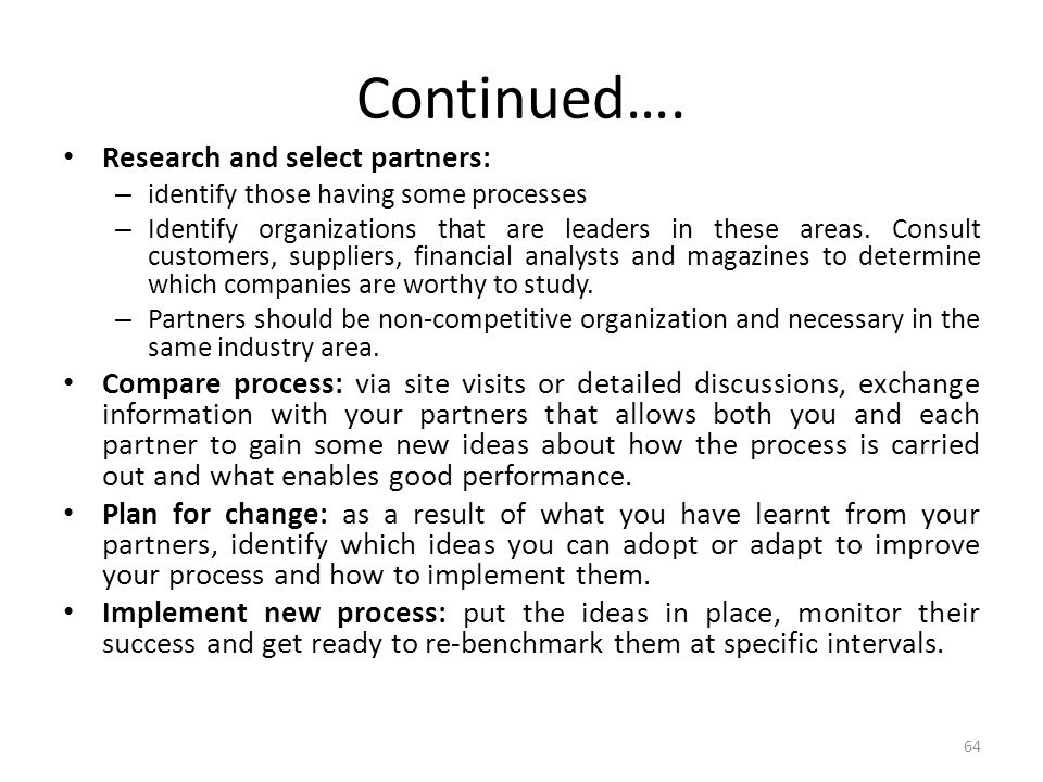 Continued…. Research and select partners: