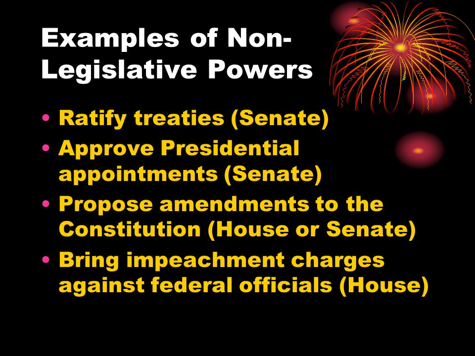 Examples of Non-Legislative Powers