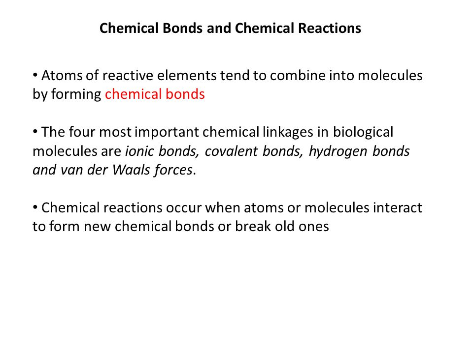 Chemical Bonds and Chemical Reactions