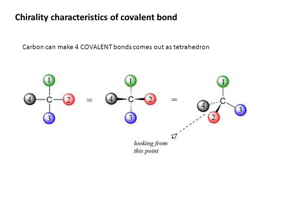 Chirality characteristics of covalent bond