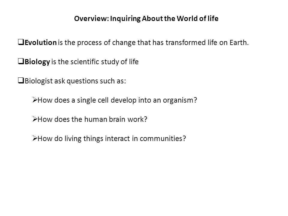 Overview: Inquiring About the World of life