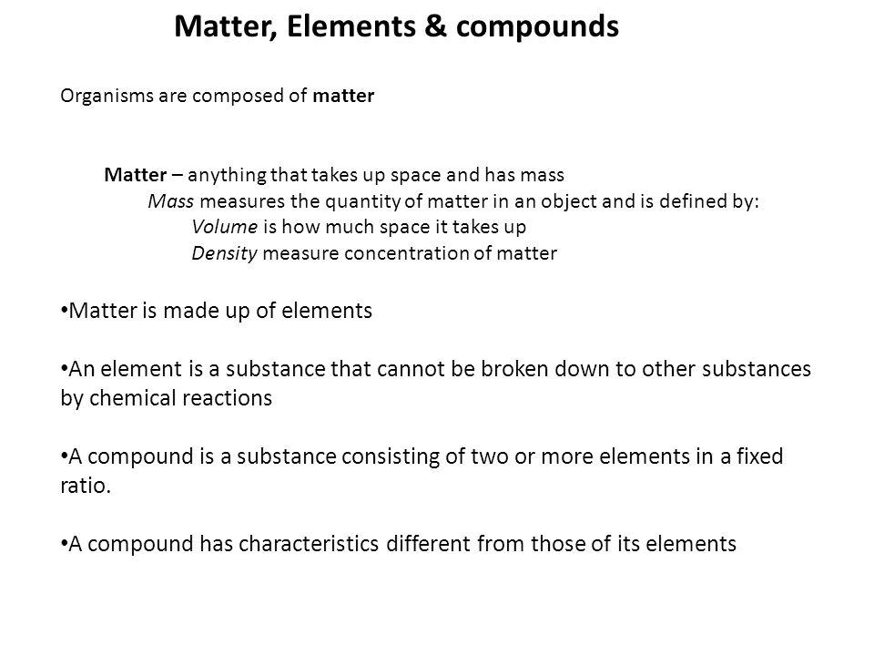 Matter, Elements & compounds