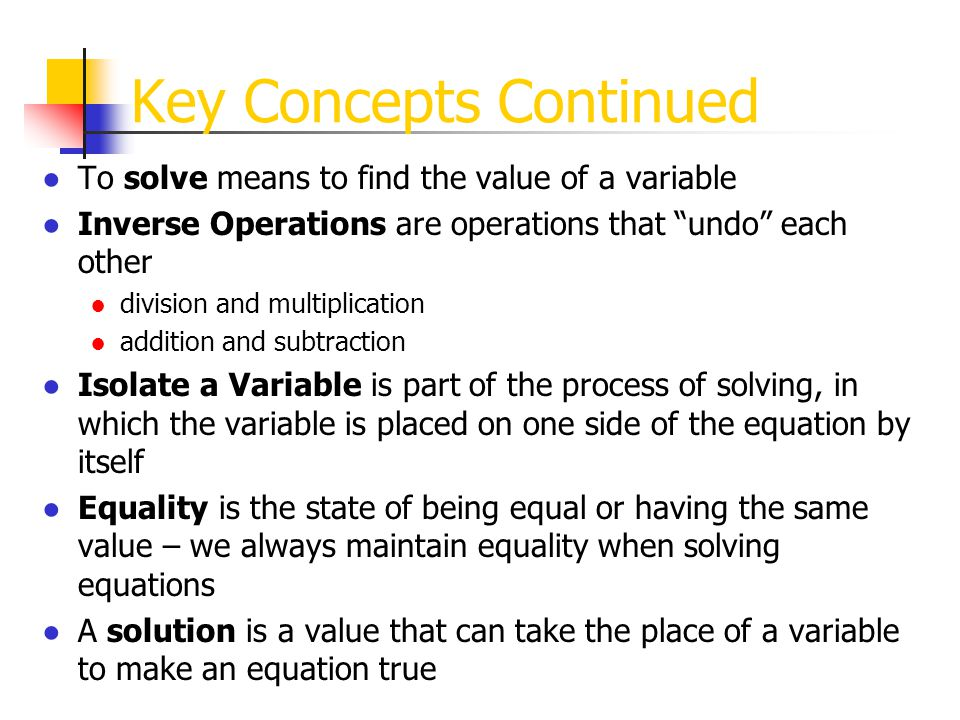 Key Concepts Continued