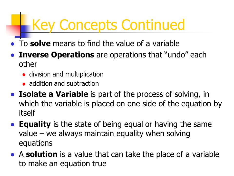 Key Concepts Continued