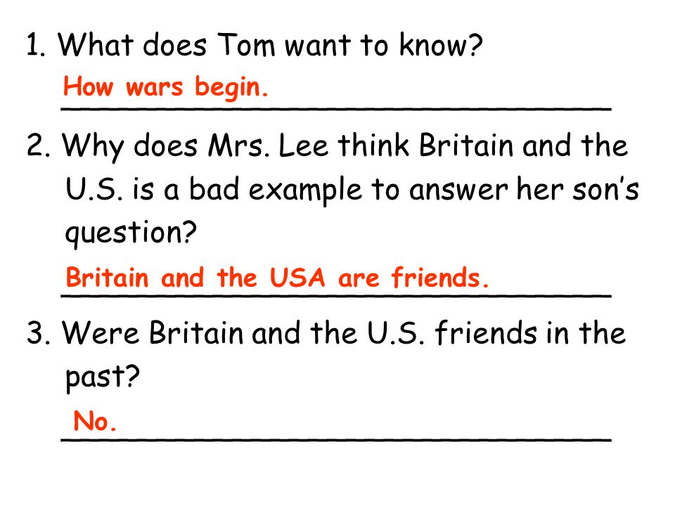 1. What does Tom want to know _____________________________