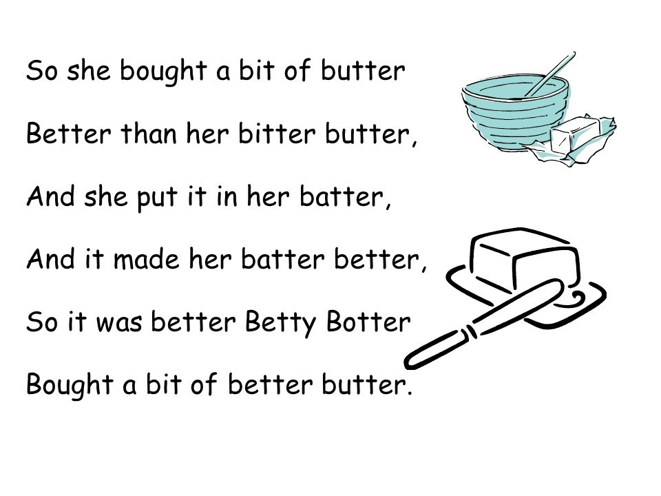 So she bought a bit of butter