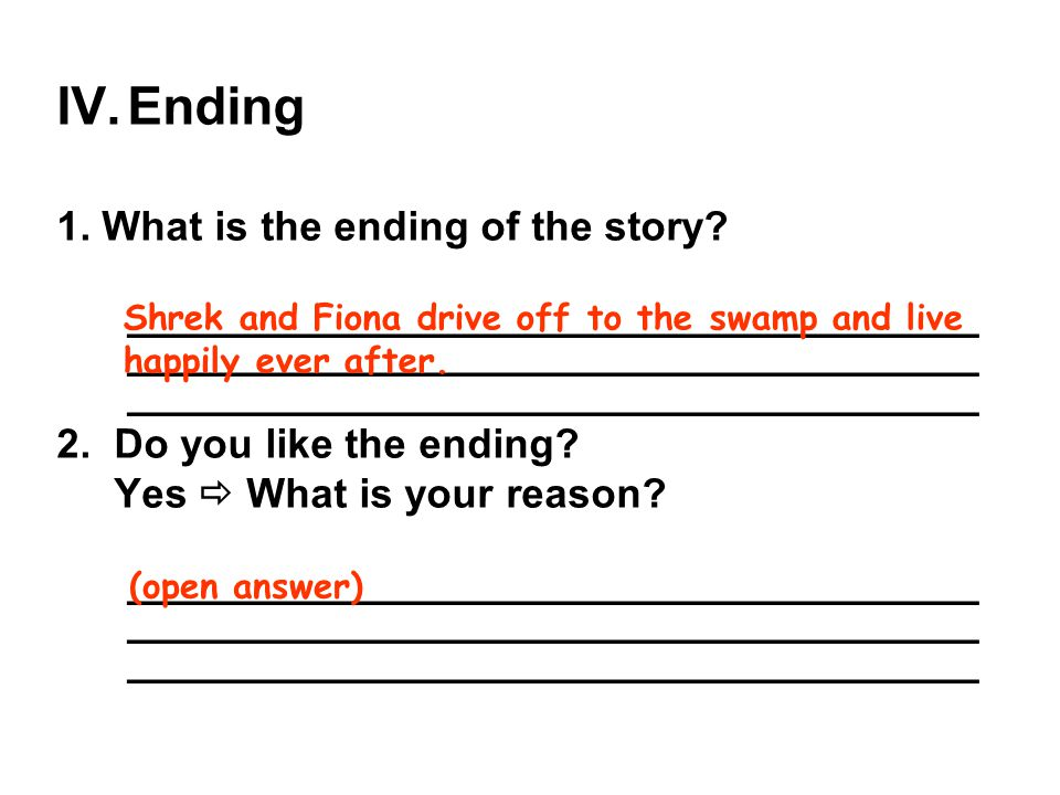 Ending 1. What is the ending of the story