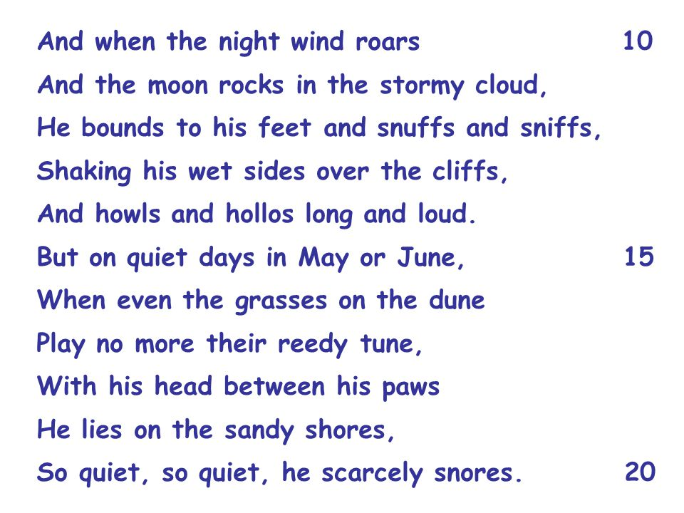 And when the night wind roars 10