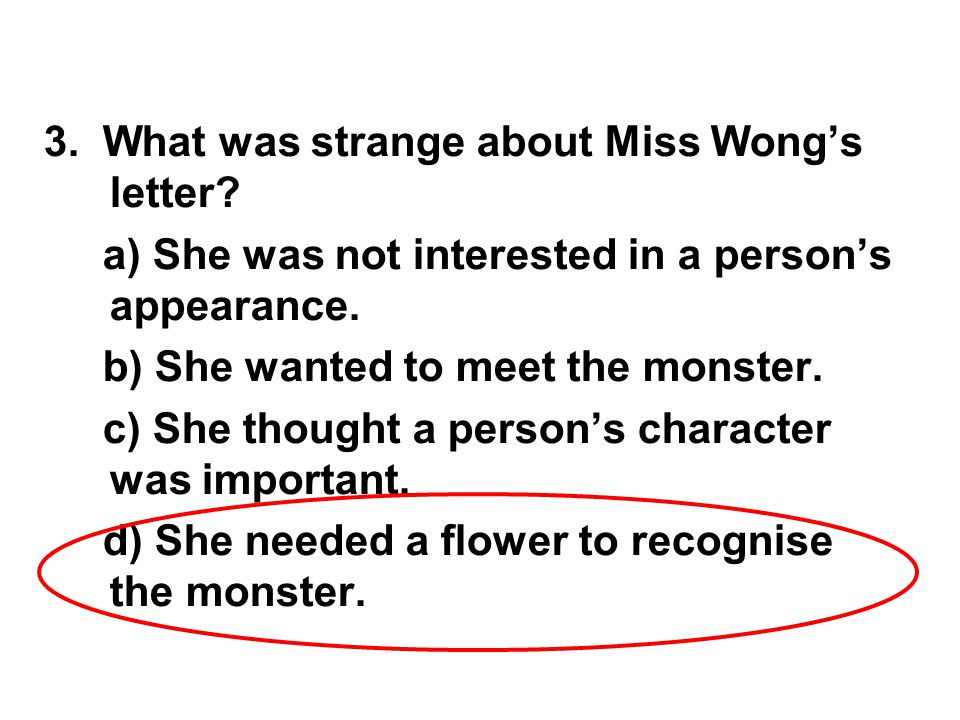 3. What was strange about Miss Wong's letter