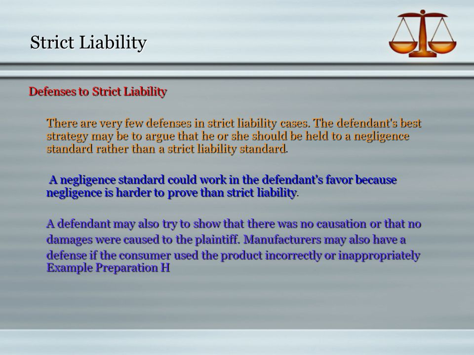 Strict Liability Defenses to Strict Liability