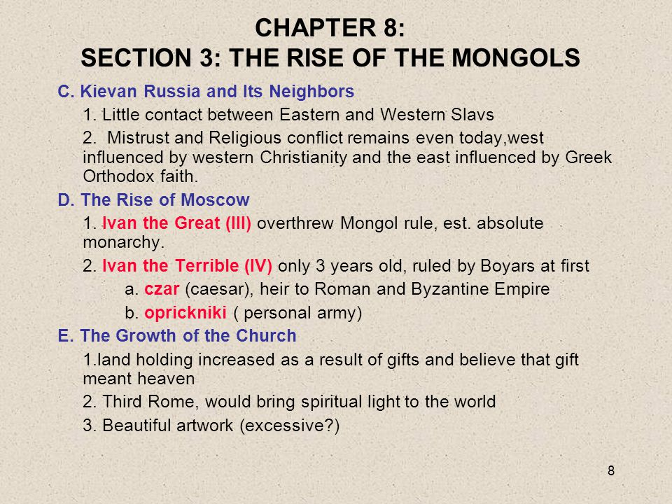 CHAPTER 8: SECTION 3: THE RISE OF THE MONGOLS