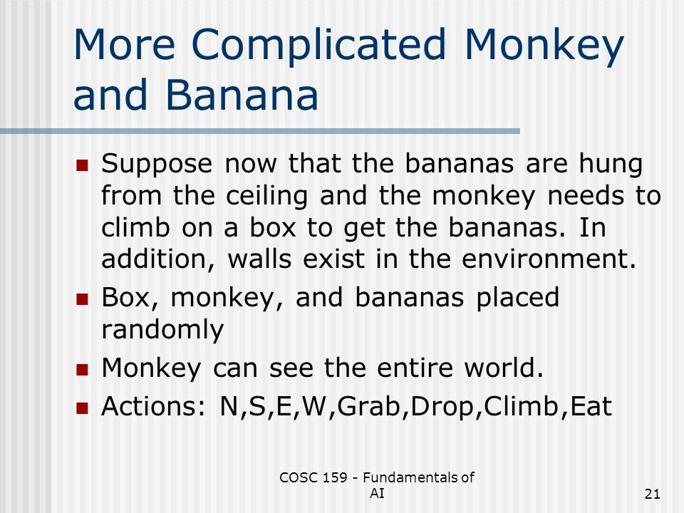 More Complicated Monkey and Banana